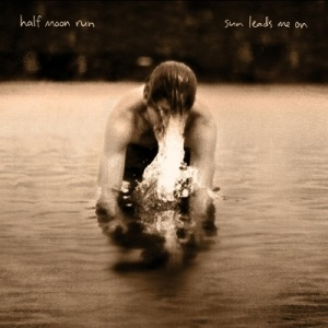 Half-Moon-Run--Sun-Leads-Me-On-album-cover