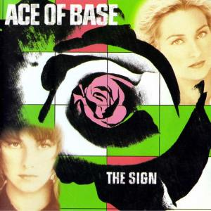 Ace-of-Base-The-Sign-1024x1024