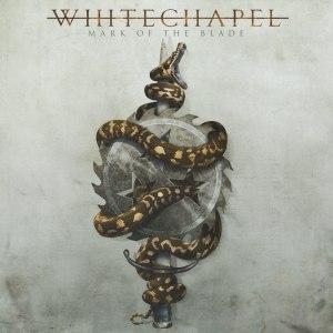Whitechapel-Mark-of-the-Blade